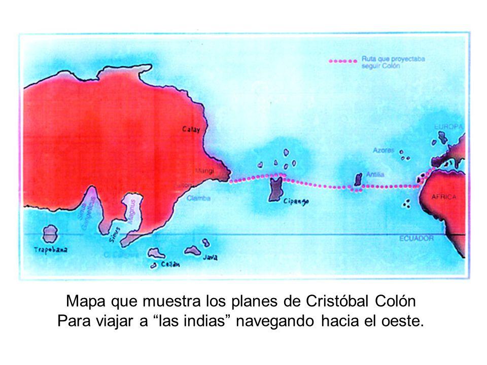 Mapa que muestra los planes de Cristóbal Colón