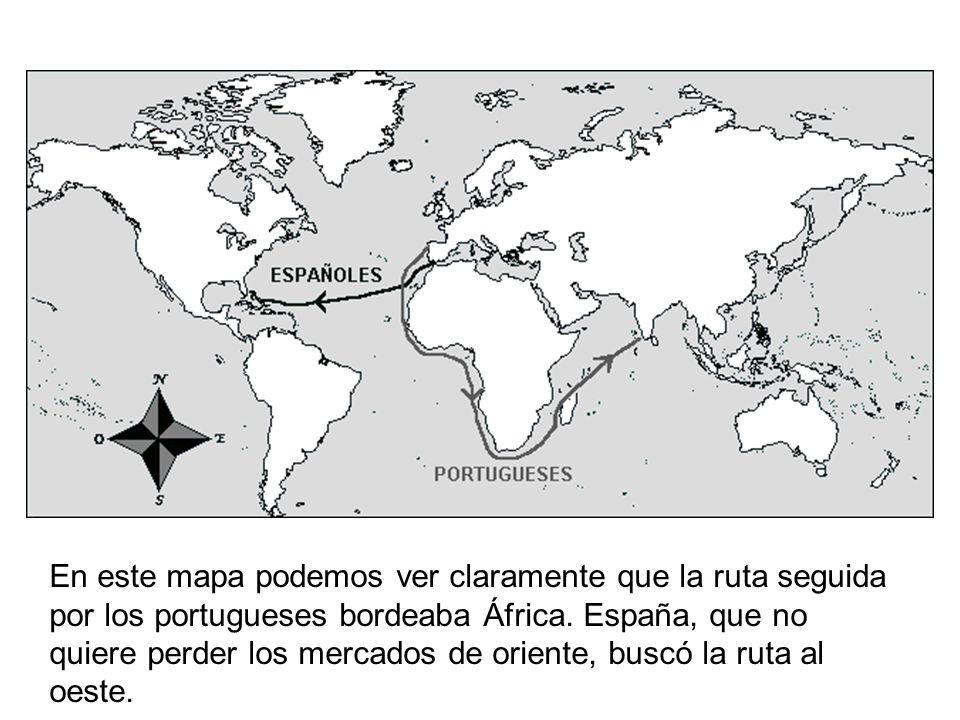En este mapa podemos ver claramente que la ruta seguida por los portugueses bordeaba África.