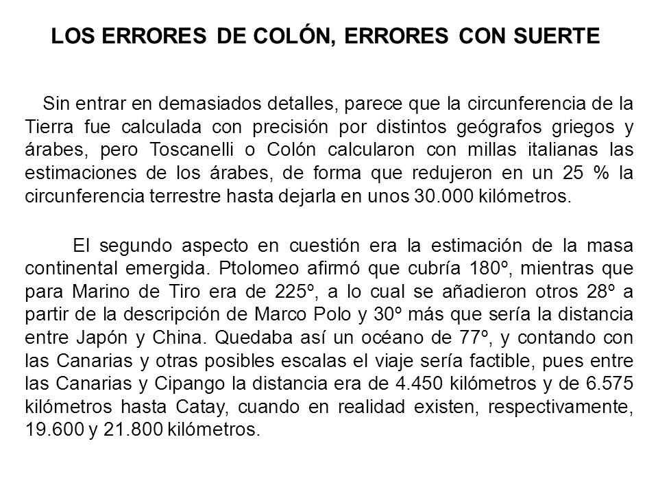 LOS ERRORES DE COLÓN, ERRORES CON SUERTE