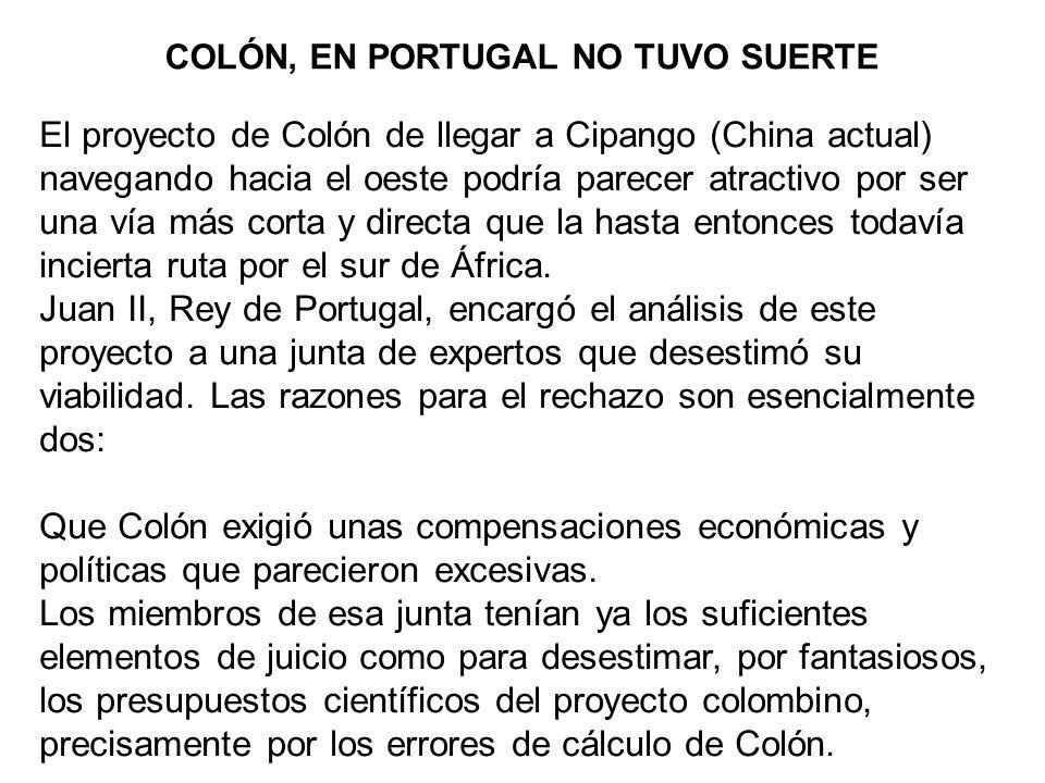 COLÓN, EN PORTUGAL NO TUVO SUERTE
