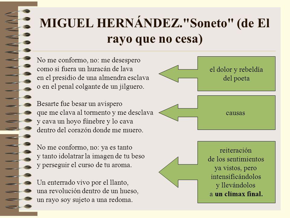 MIGUEL HERNÁNDEZ. Soneto (de El rayo que no cesa)