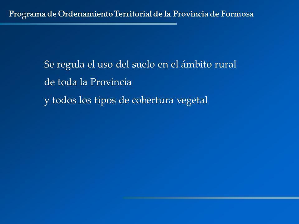 Se regula el uso del suelo en el ámbito rural de toda la Provincia