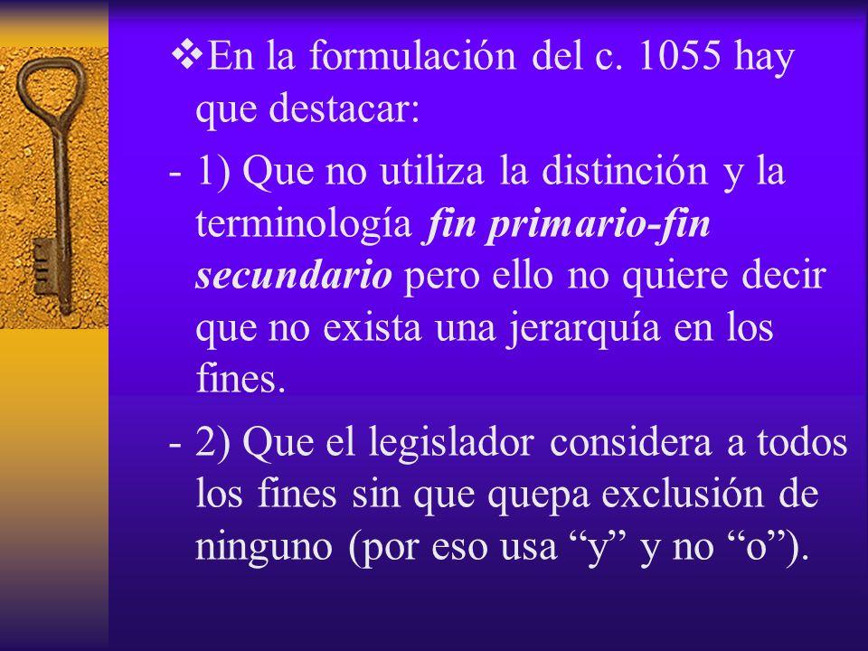 En la formulación del c. 1055 hay que destacar: