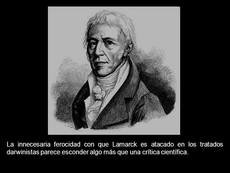 La innecesaria ferocidad con que Lamarck es atacado en los tratados darwinistas parece esconder algo más que una crítica científica.