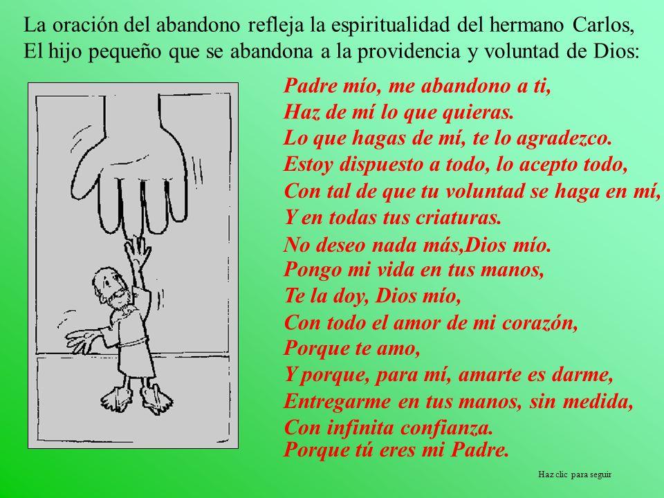 La oración del abandono refleja la espiritualidad del hermano Carlos,