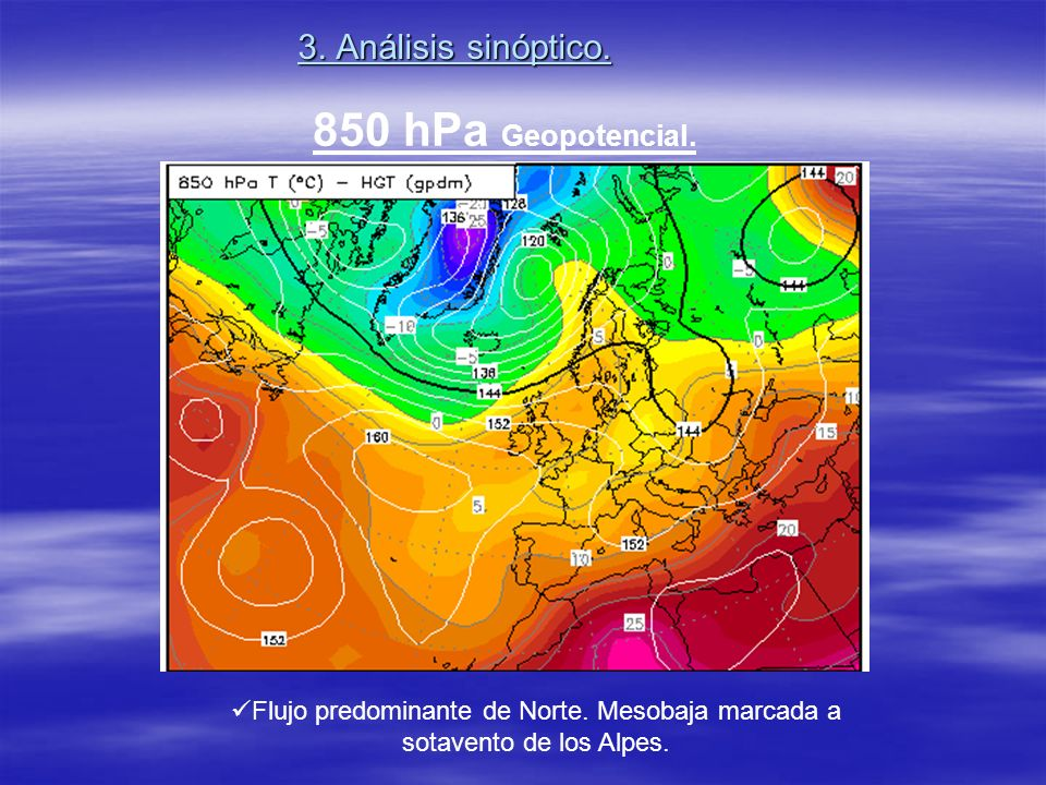 850 hPa Geopotencial. 3. Análisis sinóptico.