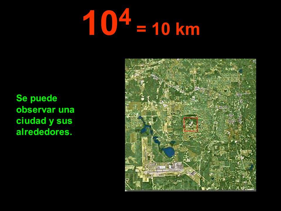 104 = 10 km Se puede observar una ciudad y sus alrededores.