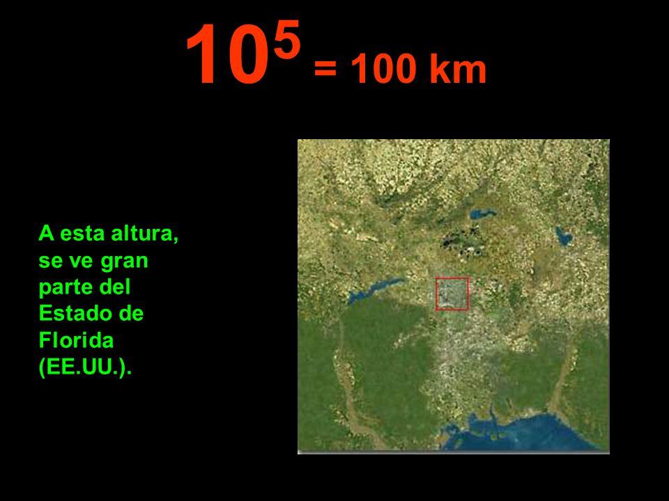 105 = 100 km A esta altura, se ve gran parte del Estado de Florida (EE.UU.).