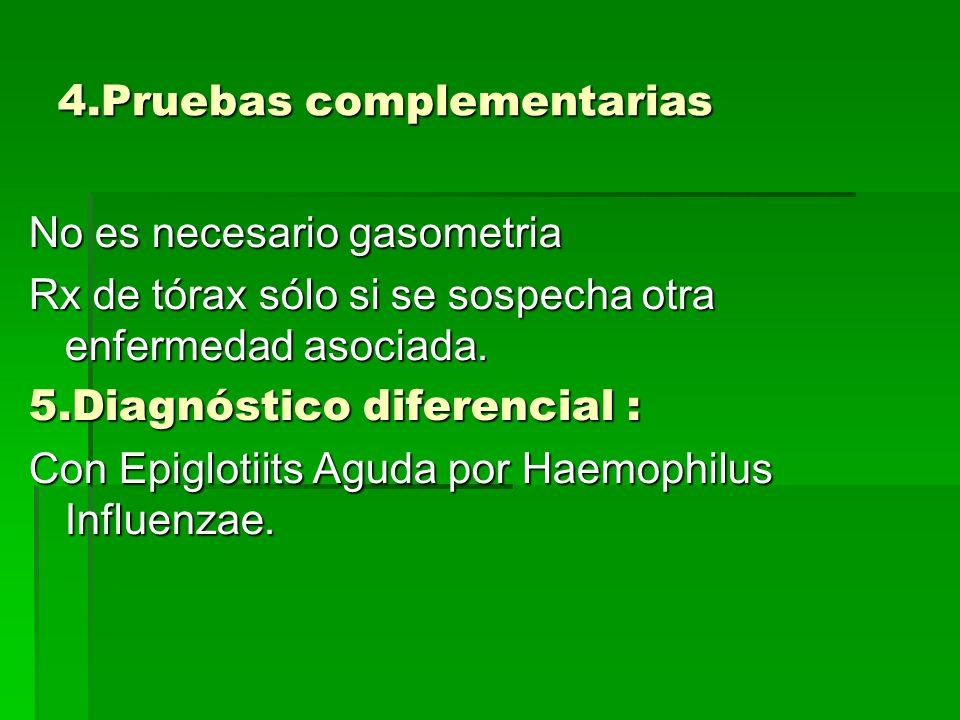 4.Pruebas complementarias