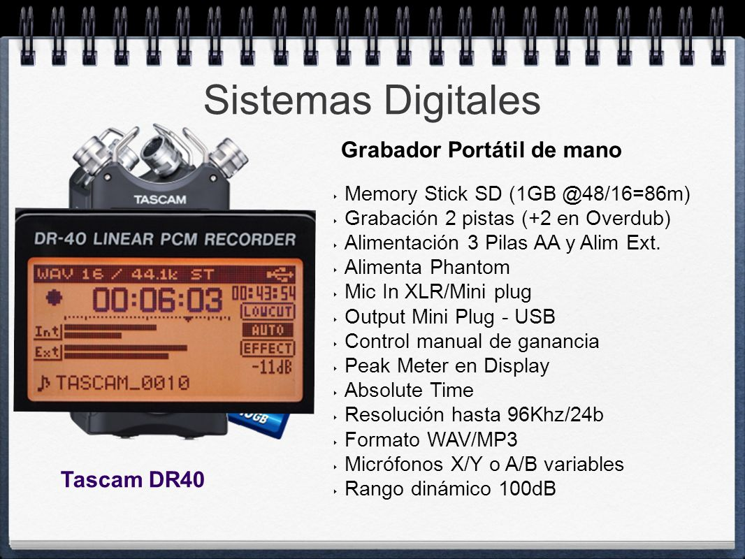 Sistemas Digitales Grabador Portátil de mano Tascam DR40