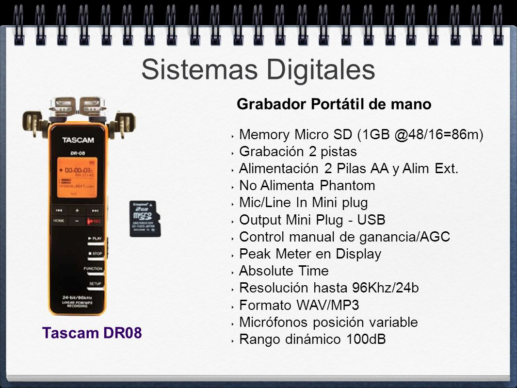 Sistemas Digitales Grabador Portátil de mano Tascam DR08