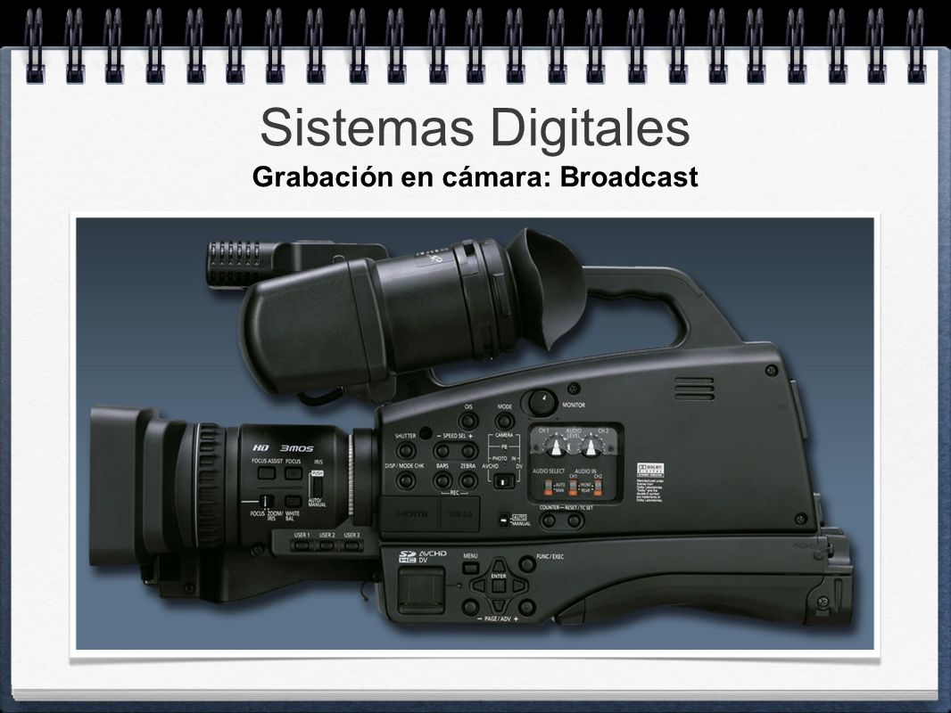 Grabación en cámara: Broadcast