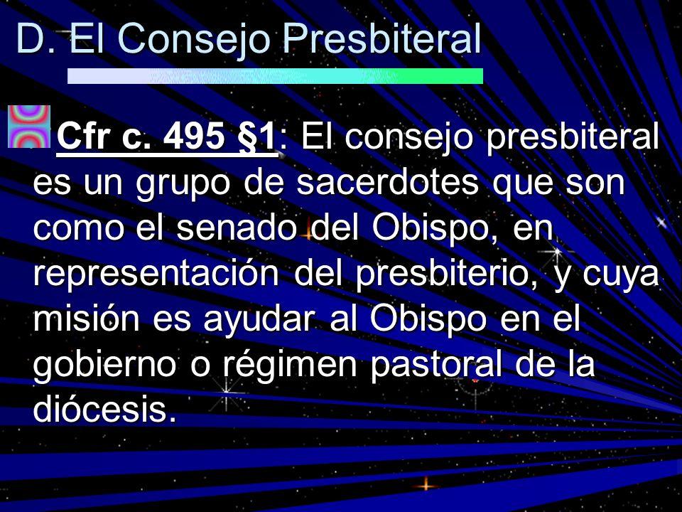 D. El Consejo Presbiteral