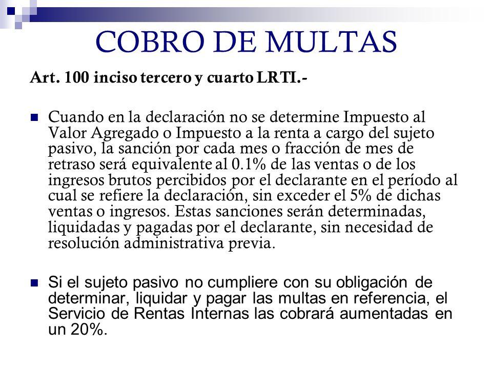COBRO DE MULTAS Art. 100 inciso tercero y cuarto LRTI.-