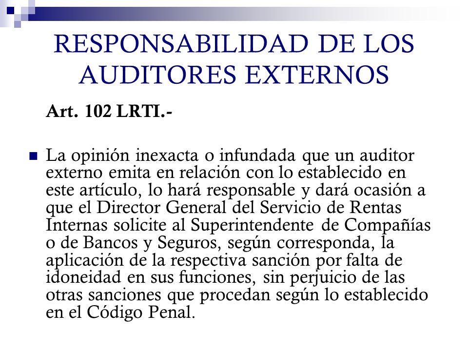 RESPONSABILIDAD DE LOS AUDITORES EXTERNOS