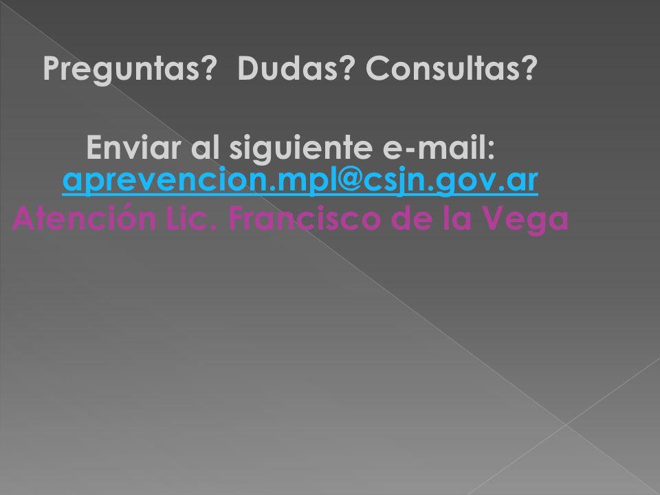 Preguntas. Dudas. Consultas. Enviar al siguiente e-mail: aprevencion