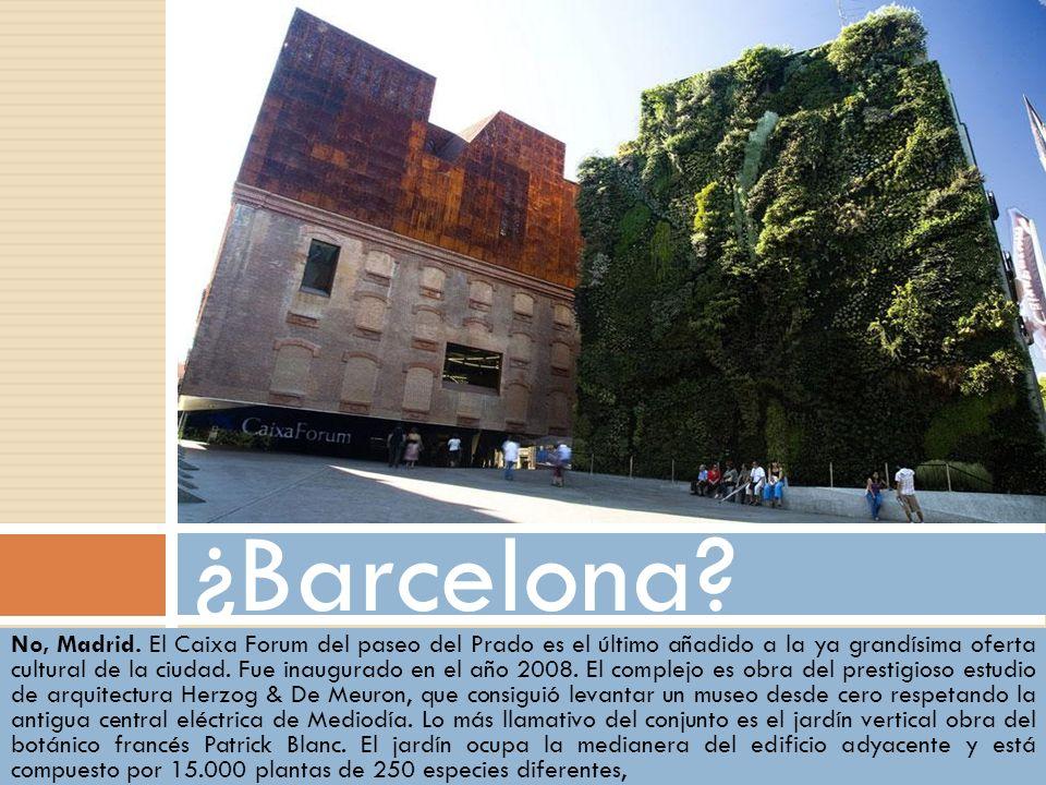 ¿Barcelona
