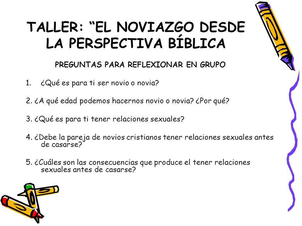 TALLER: EL NOVIAZGO DESDE LA PERSPECTIVA BÍBLICA