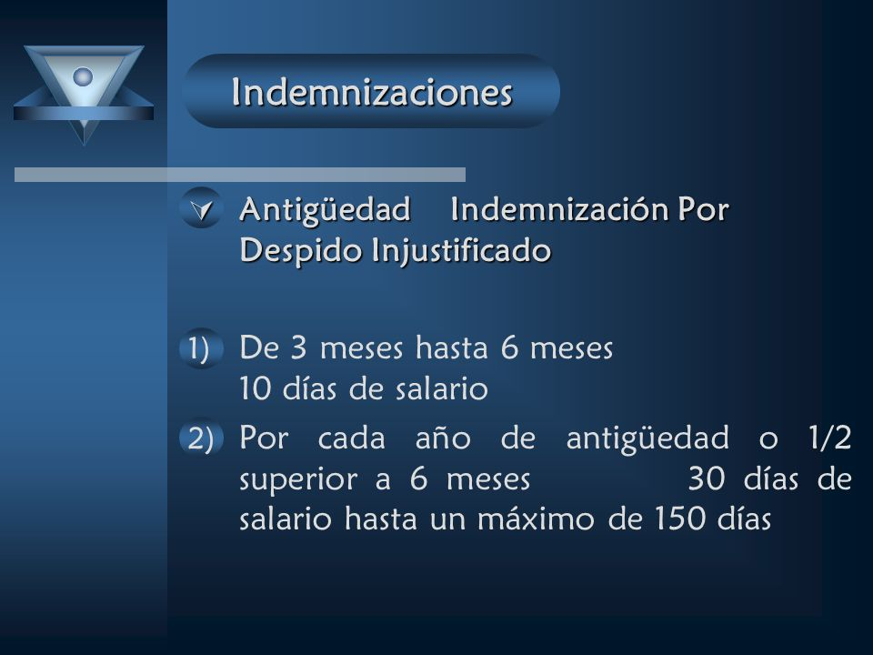 Indemnizaciones Antigüedad Indemnización Por Despido Injustificado