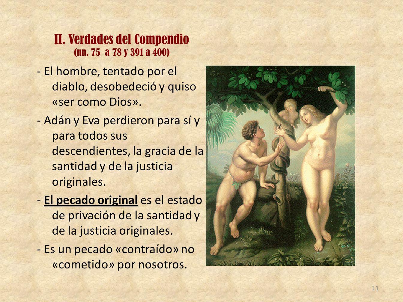 II. Verdades del Compendio (nn. 75 a 78 y 391 a 400)