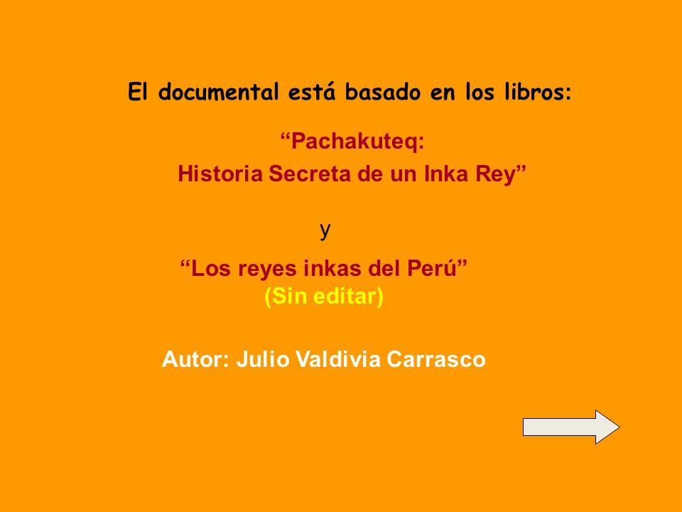 El documental está basado en los libros: