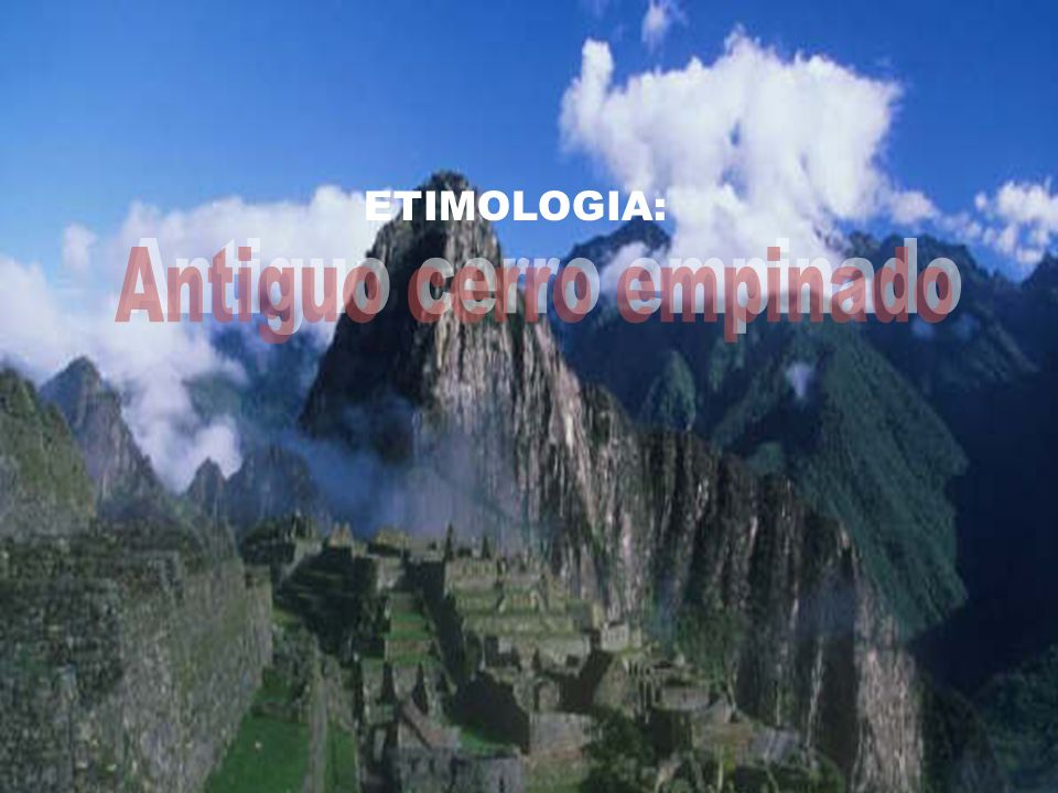 Antiguo cerro empinado