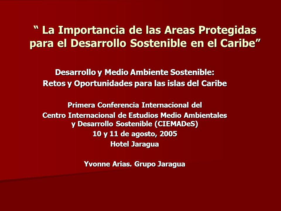 La Importancia de las Areas Protegidas para el Desarrollo Sostenible en el Caribe