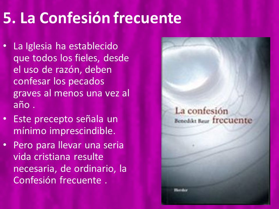 5. La Confesión frecuente