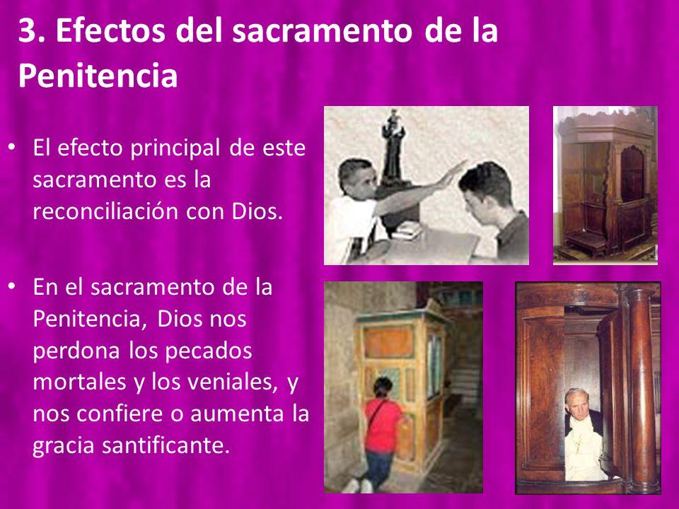 3. Efectos del sacramento de la Penitencia