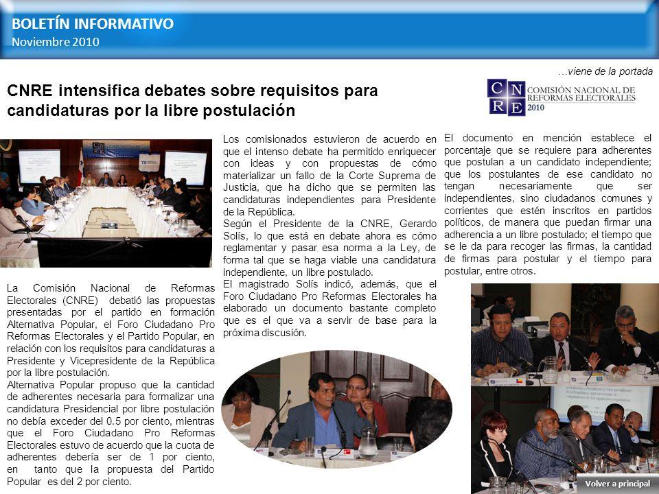 BOLETÍN INFORMATIVO Noviembre 2010. …viene de la portada. CNRE intensifica debates sobre requisitos para candidaturas por la libre postulación.