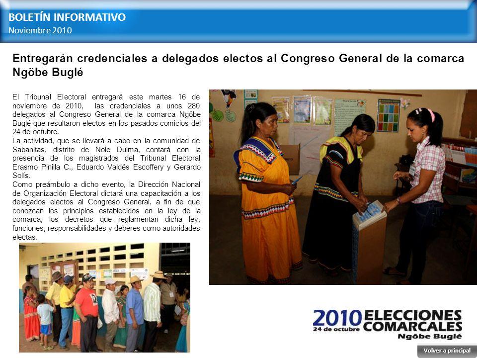 BOLETÍN INFORMATIVO Noviembre 2010. Entregarán credenciales a delegados electos al Congreso General de la comarca Ngöbe Buglé.
