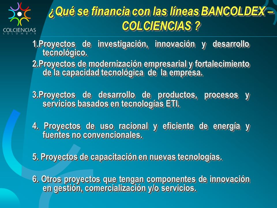 ¿Qué se financia con las líneas BANCOLDEX – COLCIENCIAS