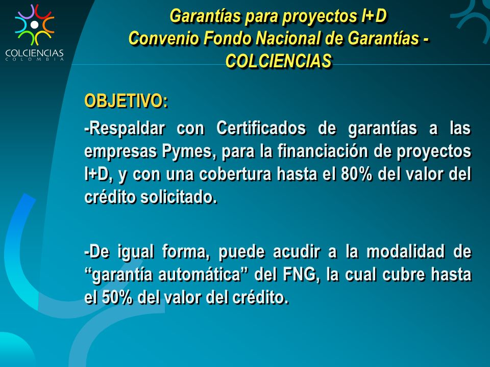 Garantías para proyectos I+D Convenio Fondo Nacional de Garantías - COLCIENCIAS