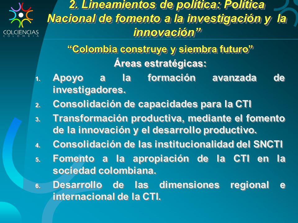Colombia construye y siembra futuro