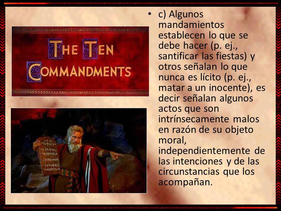 c) Algunos mandamientos establecen lo que se debe hacer (p. ej