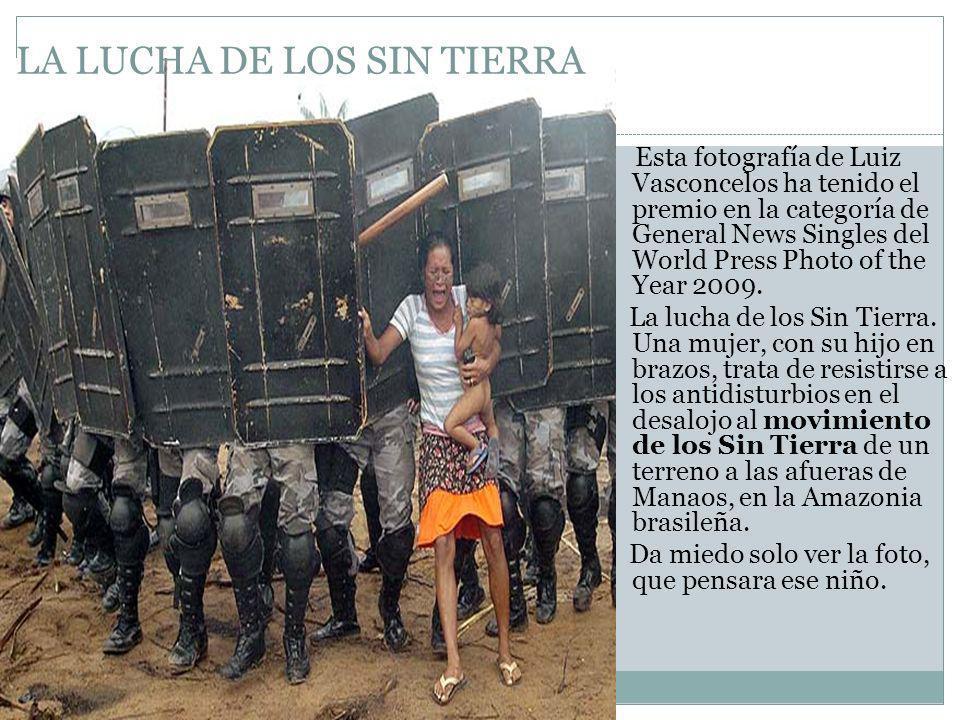 LA LUCHA DE LOS SIN TIERRA
