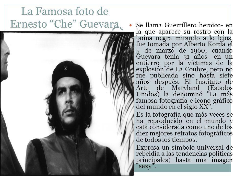 La Famosa foto de Ernesto Che Guevara