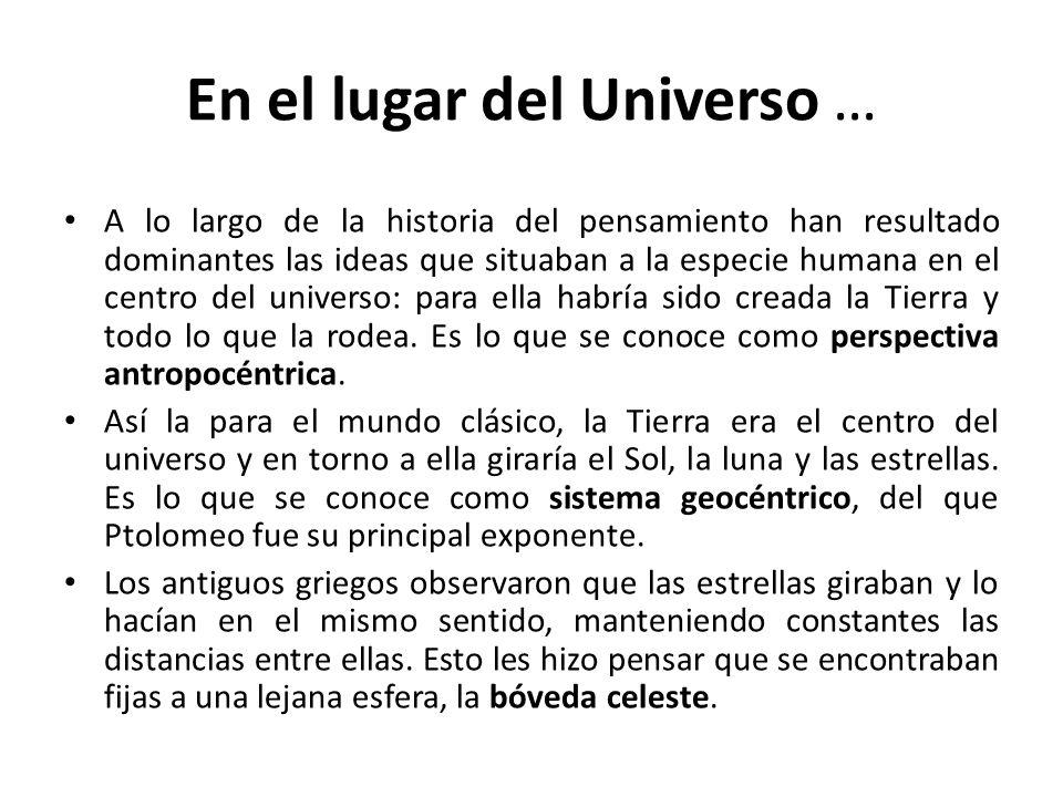 En el lugar del Universo …