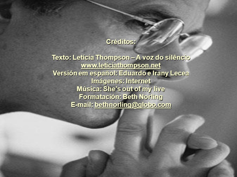 Texto: Letícia Thompson – A voz do silêncio www.leticiathompson.net
