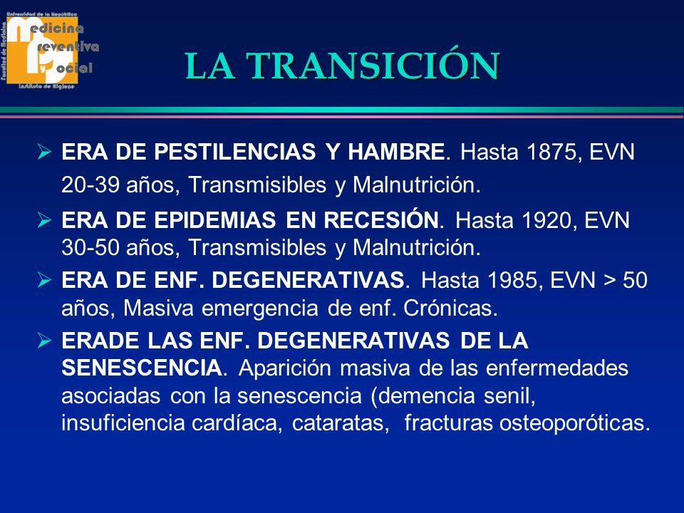 LA TRANSICIÓNERA DE PESTILENCIAS Y HAMBRE. Hasta 1875, EVN 20-39 años, Transmisibles y Malnutrición.