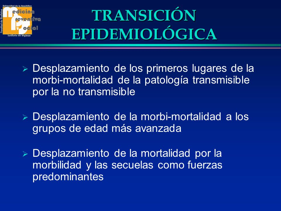 TRANSICIÓN EPIDEMIOLÓGICA