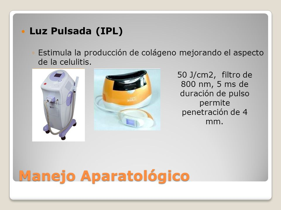 Manejo Aparatológico Luz Pulsada (IPL)