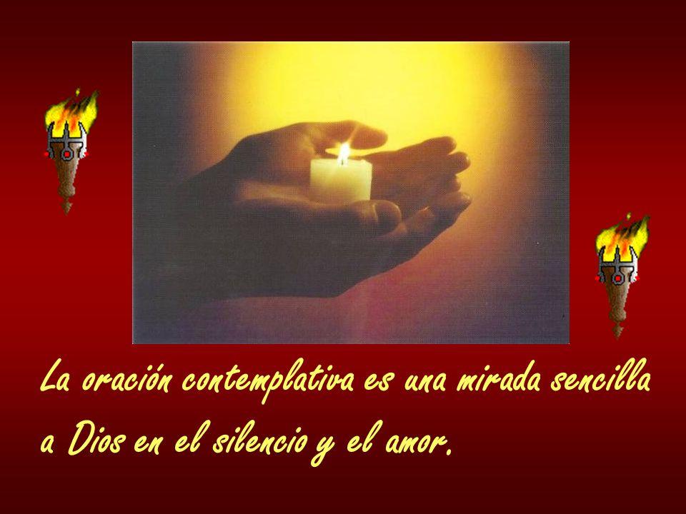 La oración contemplativa es una mirada sencilla
