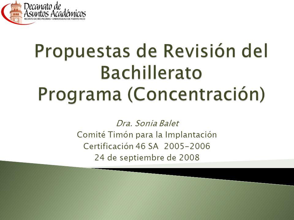 Propuestas de Revisión del Bachillerato Programa (Concentración)