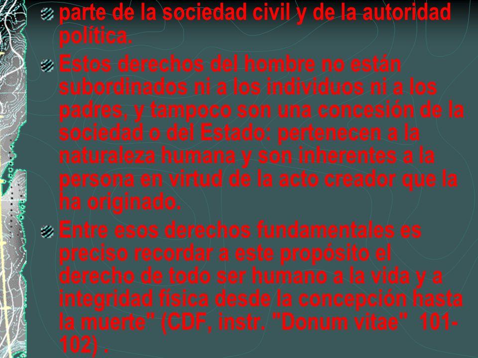 parte de la sociedad civil y de la autoridad política.