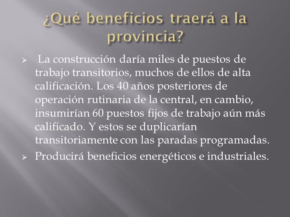 ¿Qué beneficios traerá a la provincia