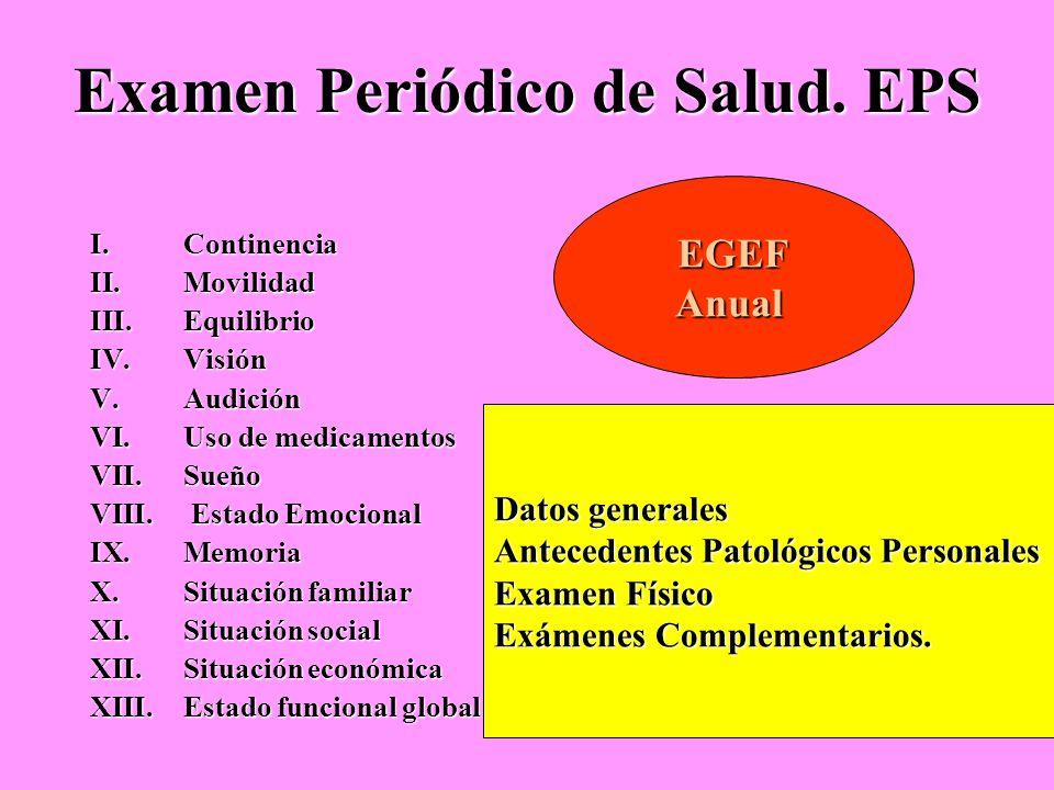 Examen Periódico de Salud. EPS