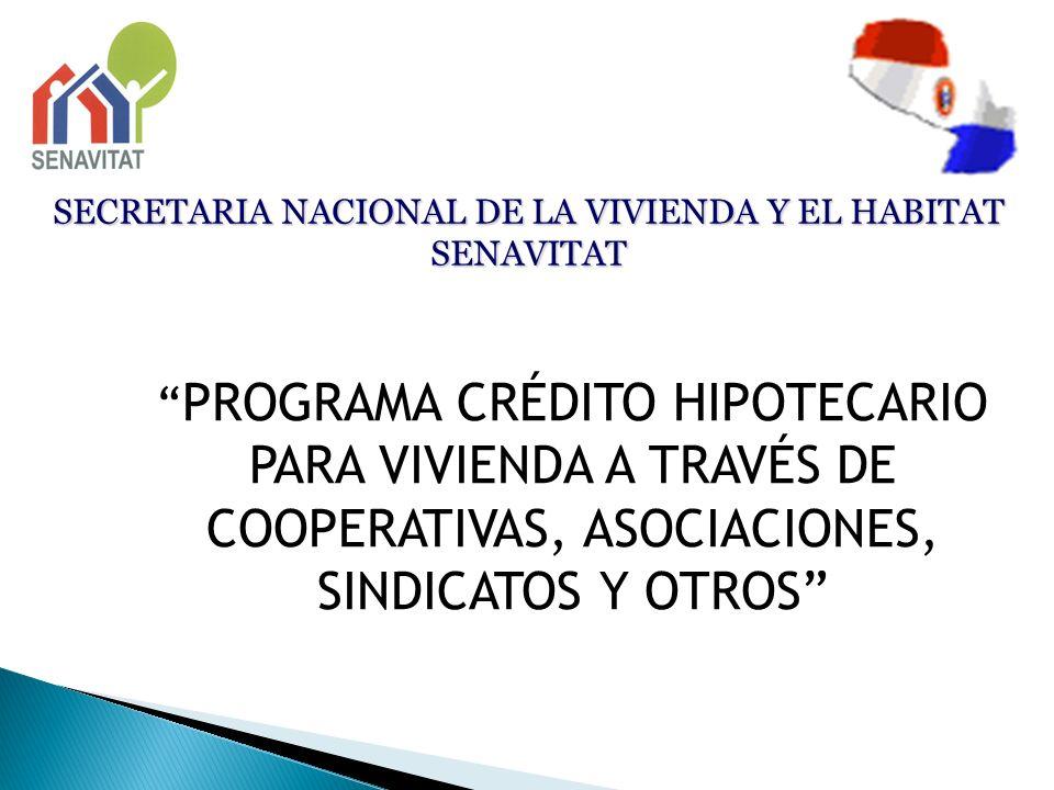 SECRETARIA NACIONAL DE LA VIVIENDA Y EL HABITAT