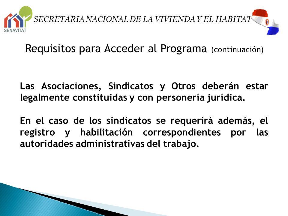 Requisitos para Acceder al Programa (continuación)