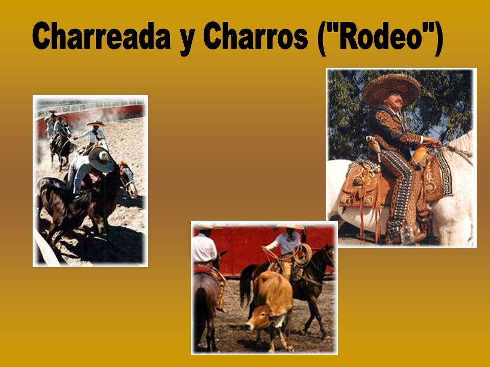Charreada y Charros ( Rodeo )